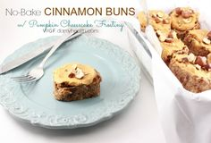No Bake Cinnamon Buns with Pumpkin You can enjoy this recipe with our Vegan Pumpkin Spiced Latte with Caramel Drizzle if you're feeling wild. This recipe is no bake, all natural ingredients, high fiber, vegan and gluten free.