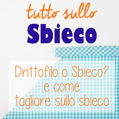 Come si usa lo sbieco: dritte, trucchi e progetti - Cucicucicoo Hobbies, Singer, Sewing, Articles, Tutorials, Usa, Scrappy Quilts, Dressmaking, Sew