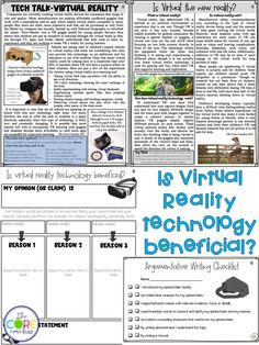 Help your students form stronger opinions (argumentative in 6th) and create quality written essays using fact-based paired texts about virtual reality. Students are given an engaging focus question, then read these perfectly paired texts on a topic they actually WANT to write about. Students search the texts for reasons, evidence, examples, facts, and details that support their opinion, then organize their thoughts on the graphic organizer.