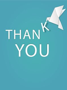 Thank You Bird Card. One of the best ways of showing your thankfulness is sending a thank you card, especially when you don't have an opportunity to say the words in person. The origami (paper folding) bird delivers your thankfulness with a beautiful flourish.
