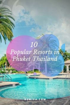 10 Popular Resorts in Phuket Thailand. A Family-Friendly resorts that you should stay. A must stay resorts in Phuket Thailand.#ResortsinPhuketThailand #ThailandResorts #AsiaTravel #PhuketThailandTravelGuide