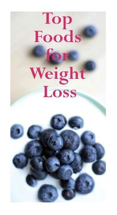 The Top Weight Loss Foods