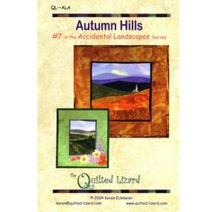 Accidental Landscapes - Autumn Hills By The Quilted Lizard , Applique | Quilterswarehouse