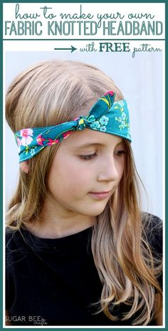 how to make a tie Fabric Knotted Headband - fun and simple sewing project , with ultra cuteness! - - Sugar Bee Crafts