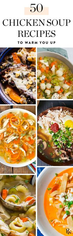 These 50 delicious chicken soup recipes will warm you right up this winter. Get all the recipes here. #chickensoup #souprecipes #soup #winterrecipes
