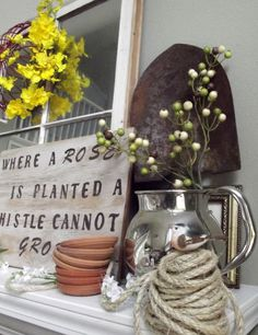 Spring mantle decor--Tammy the sign made me think of you;)