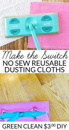 Make the switch: No sew reusable Swiffer dusting cloths. There is a simple way to make your cleaning routine more healthy and green. Ditch disposable dusting cloths for a no sew reusable substitute. #Green #DIY