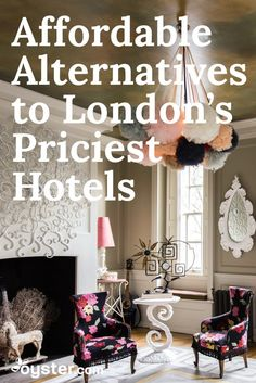 Whether you want the best hotel money can buy or a great stay at a more realistic price, we've got you covered for your next trip to London. We've compiled the very best of the oldest, most beautiful, most charming, and most luxurious hotels in the city and their more affordable -- and we promise, still pretty awesome -- alternatives.