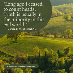 Biblical Quotes, Wisdom Quotes, Charles Spurgeon Quotes, Evil World, Study History, Quotes By Famous People, Christian Quotes, Inspirational Quotes, Faith