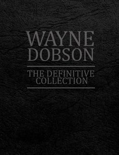The Definitive Collection by Wayne Dobson