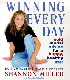 Winning Every Day - Shannon Miller