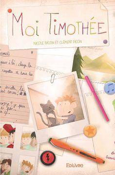 """Le livre """"Moi Timothée"""" est maintenant disponible sur Edilivre et bientôt dans toutes les librairies, Fnac, Amazon ! Pour en savoir plus, rdv sur edilivre.com/moi-timothee-2306547502.html Html, Christmas, Budget, Bookstores, Xmas, Navidad, Noel, Natal, Kerst"""