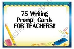 Writing Prompt Cards for Teachers product from Life-on-the-Fourth-Floor on TeachersNotebook.com