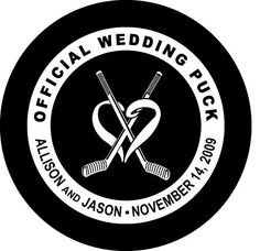 Custom Printed Hockey Pucks - Wedding and Anniversary    Way awesome!! It's the most practical wedding favor ever!