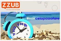 Fantechnology: #Noncelapossofare: nuova campagna di #ZZUB