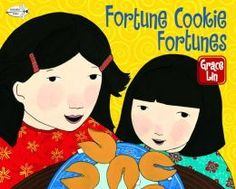 Fortune Cookie Fortunes by Grace Lin, Grace Lin (Illustrator)