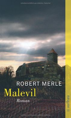 Malevil - Robert Merle. Another end of world book that kept me suspended for days. Loved it.