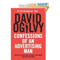 Available in: Paperback. David Ogilvy was an advertising genius. Confessions of an Advertising Man is the distillation of all the successful Ogilvy Mad Men, Reading Lists, Book Lists, Social Media Books, Books To Read, My Books, Best Books List, Good Advertisements, Teen