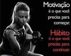 <p></p><p>Motivação é o que você precisa para começar. Hábito é o que você precisa para continuar.</p>