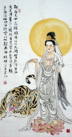 """Kuan Yin and Tiger. Kuan Yin...""""is at ease with a beast we normally consider terrifying.  She has learned to work with powerful energies and align herself with  natural forces as she moves in the world."""" ~ Deborah Bowman, author of The Female Buddha Book.  http://thefemalebuddha.wordpress.com/tag/buddhism/"""