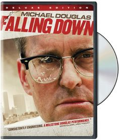 Falling Down  ~Michael Douglas