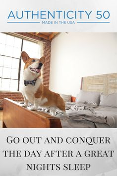 Conquering the day requires a good night's sleep. Goji the corgi loves representing A50 because our sheets are formaldehyde-free and 100% made in the USA. Our dream is to provide affordable luxury bedding for you and your furever friend to enjoy. We use high quality Supima cotton from California that is spun in Georgia and woven in South Carolina. Give our sheets a try and you'll see why we're pet approved and why we've even been featured in Martha Stewart Wedding and Southern Living.