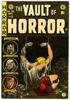 Vault of Horror EC pulp comic art by Johnny Craig 1954, woman girl dame prisoner captive hostage tied bound chained chain cuff skull dungeon