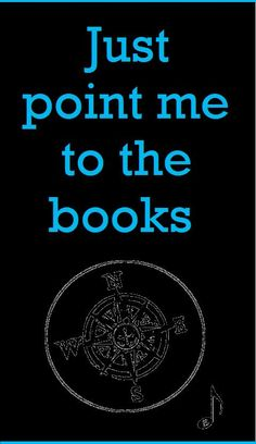 Just point me to the books. And no one will get hurt. -pfb :-) ... Pin originated by Patricia Bee.