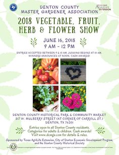Enter the  DCMGA Vegetable, Fruit, Herb, and Flower Show. Saturday 6/16 #NorthTexas #GrowWithUs