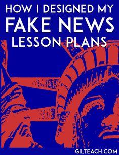 How I designed my fake news lesson plans