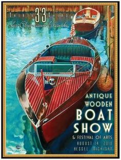 Les Cheneaux Antique Boat Show 2010 poster Year] Chris Craft Wooden Boats, Classic Wooden Boats, Classic Boat, Wooden Speed Boats, Vintage Boats, Old Boats, Yacht Boat, Boater, Power Boats
