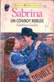Livro Um Cowboy Rebelde Pesquisa Google Com Imagens Livros