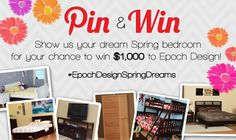 Click to learn how you can win $1,000 of hardwood furniture by showing us your dream Springtime bedroom! #EpochDesignSpringDreams