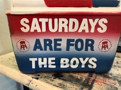 Saturdays Are For The Boys, flag, Barstool Ato Cooler, Nola Cooler, Beer Cooler, Sorority Canvas, Sorority Paddles, Sorority Crafts, Sorority Recruitment, Painted Fraternity Coolers, Frat Coolers