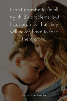 Being a mother is incredible! These inspirational mom quotes put into words the . Being a mother is incredible! These inspirational mom quotes put into words the feelings, strength and love a mother has for her children. Bad Mother Quotes, Single Mother Quotes, New Mom Quotes, Mothers Love Quotes, Mothers Quotes To Children, Inspirational Quotes For Moms, Mama Quotes, Baby Love Quotes, Mother Daughter Quotes