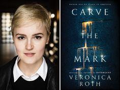 Veronica Roth's 'Carve the Mark' to Make Global Splash