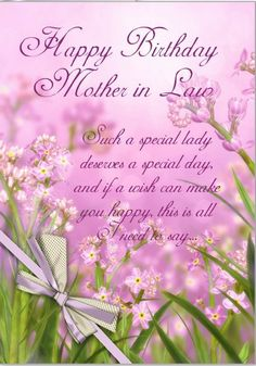 To Celebrate Her Birthday Send Happy Mother In Law Quotes Here Is A Nice Collection Of