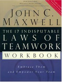 John maxwell 17 laws of teamwork workbook