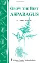 Grow the Best Asparagus Perennial Vegetables, Growing Vegetables, Gardening Tips, Asparagus, Wisdom, Country, Ideas, Studs, Rural Area