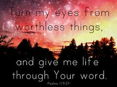Give me life through Your word, Lord