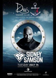 Sidney Samson at Drais Beach Club