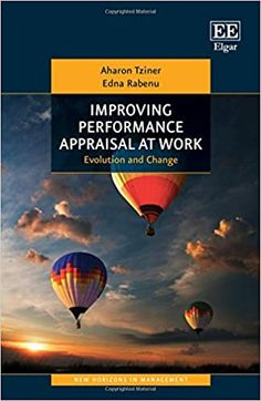 Improving Performance Appraisal at Work : Evolution and Change