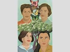 the lives of the mirabel sisters in the novel in the time of the butterflies by julia alvarez Mirabel sisters, the butterflies the heros behind the international day for the elimination of violence against women  novel in the time of the butterflies,.