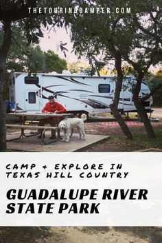 Guadalupe River State Park, Spring Branch, Texas - The Touring Camper Camping In Texas, Camping Places, Texas Travel, Camping And Hiking, Rv Travel, Family Camping, Rv Camping, Organized Camping, Camping Organization