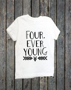 Fourth Birthday Shirt Toddler Forever Young Turning Little Girl Shirts Boy Four By BeutiqueCreations