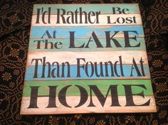 Love the colors -Lake sign cottage decor shabby chic by KerriArt on Etsy, $24.00