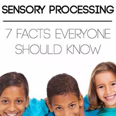 Sensory Processing: 7 Facts You Should Know Early Learning, Fun Learning, Special Needs Resources, Sensory System, Free Activities For Kids, Social Emotional Development, Developmental Delays, Sensory Issues, Sensory Integration