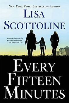 Every Fifteen Minutes by Lisa Scottoline - released April 14, 2015. A New York Times Bestselling AuthorDr. Eric Parrish, a recently separated single dad, is Chief of a prominent Psychiatric Unit in a hospital outside Philadelphia. But when he takes on a new patient, Eric's entire world begins to crumble. Seventeen-year-old Max is having trouble handling his grandmother's terminal illness. Severe OCD and violent thoughts about a girl he likes make him high risk. Then the girl is found…