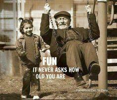 Always have fun!