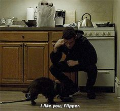 """His perfect relationship with a goddamn dog. 